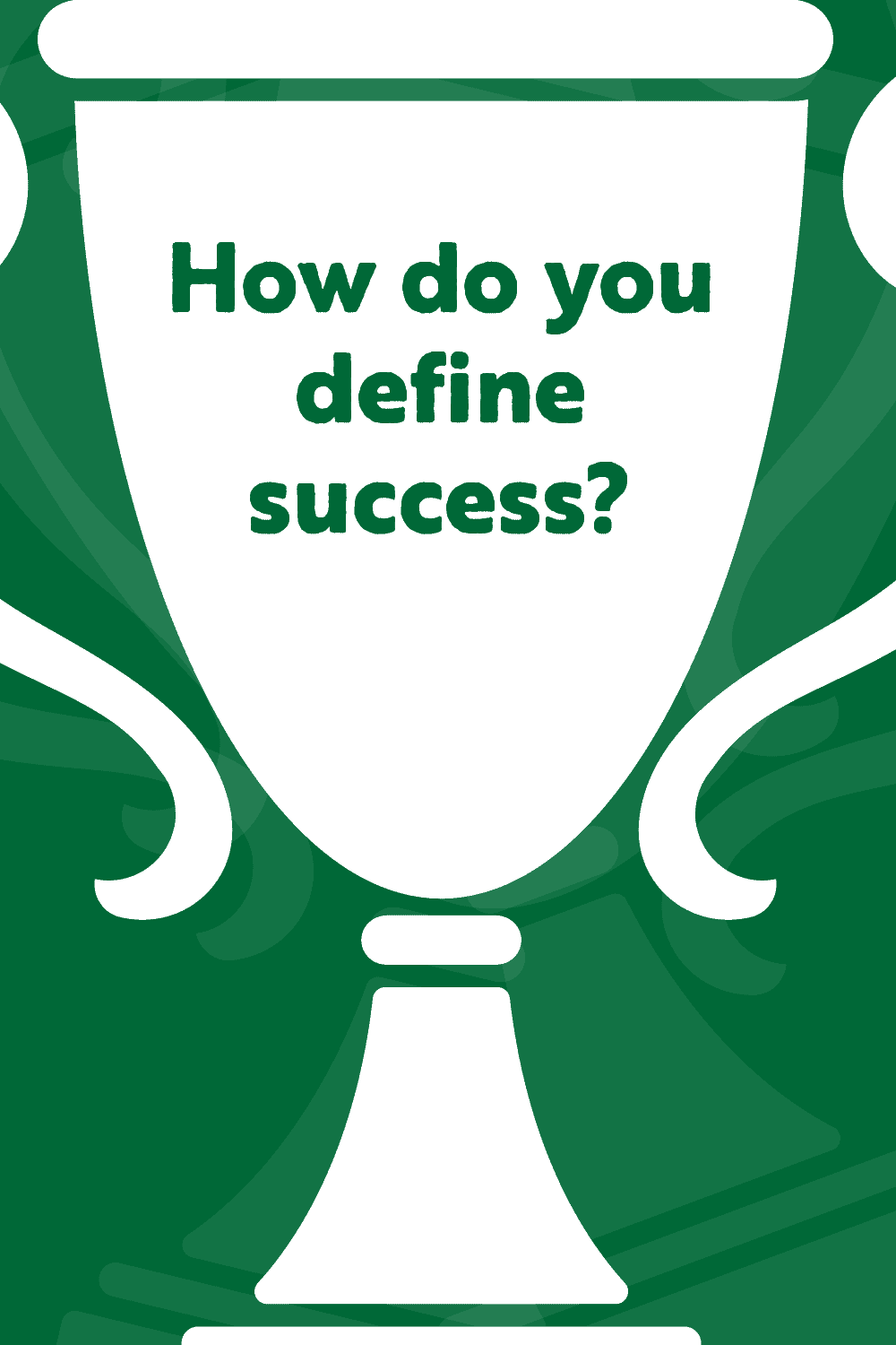 White trophy with green background on defining success at age 30