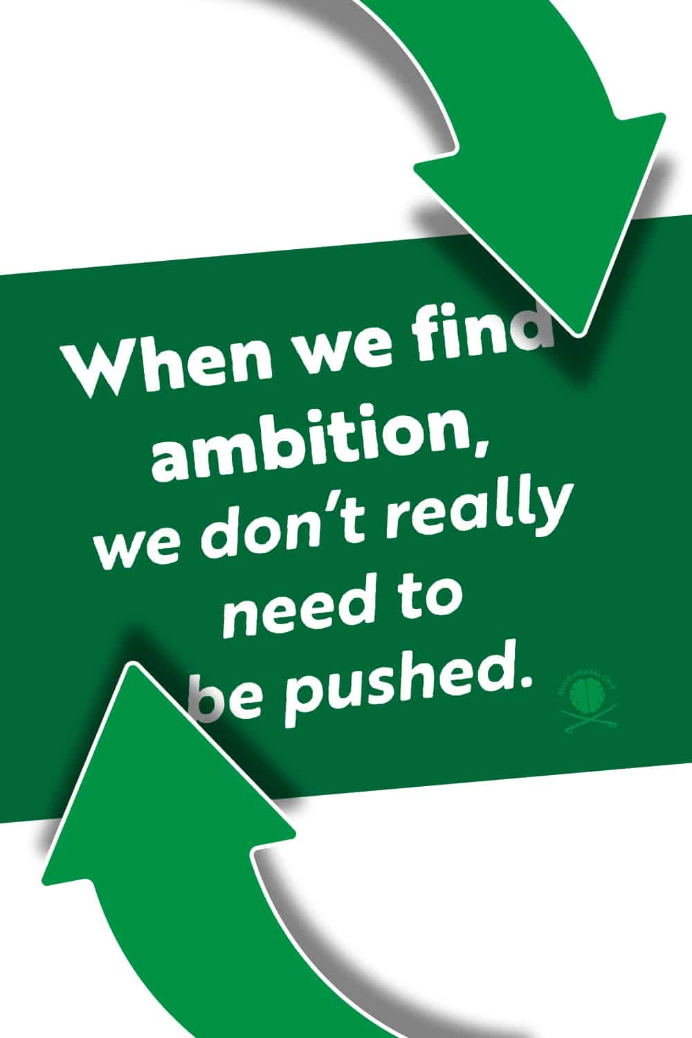 quote-about-finding-ambition-with-green-background-and-arrows