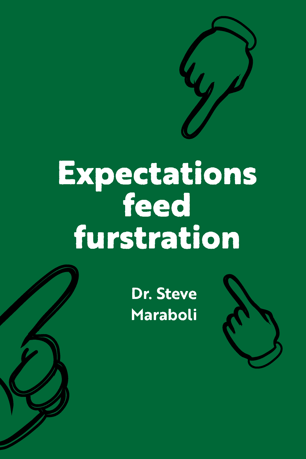 fingers-pointing-image-with-green-background-and-white-text-on-expectations-at-age-30