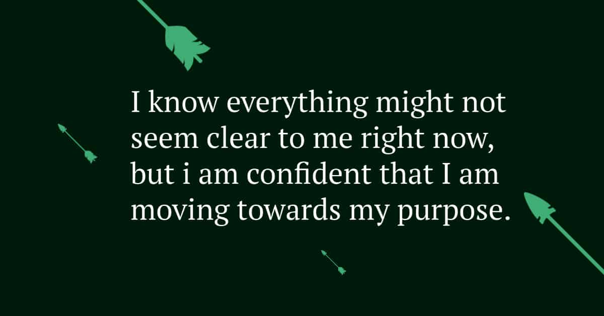 Quote White text with black ground with green arrows purpose in times of no clarity